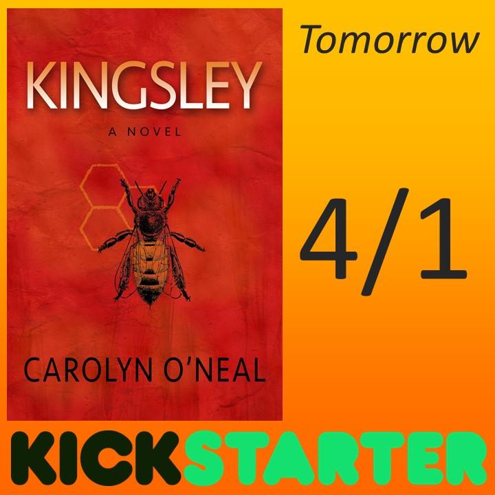 Kickstarter for KINGSLEY goes LIVE tomorrow!!