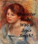 Character Study: Who is Joyce Smith 2